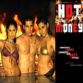 Hot Money (Original Motion Picture Soundtrack) by Various Artists