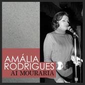 Ai Mouraria de Amalia Rodrigues