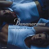 Every Shade Of Blue (Remixes) de Bananarama