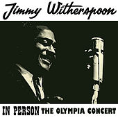 In Person (Olympia Concert) [Remastered] de Jimmy Witherspoon