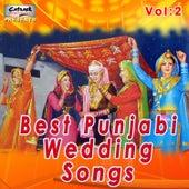 Best Punjabi Wedding Songs, Vol. 2 by Various Artists