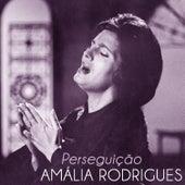 Perseguição de Amalia Rodrigues