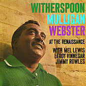 Witherspoon Mulligan Webster at the Renaissance (Remastered) de Jimmy Witherspoon