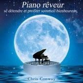 Piano rêveur: se détendre et profiter sommeil bienheureux de Chris Conway