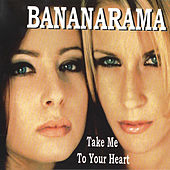 Take Me To Your Heart (Remixes) de Bananarama