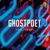 Dial Tones von Ghostpoet