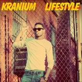 Lifestyle - Single von Kranium