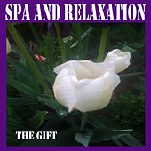 Spa and Relaxation by The Gift