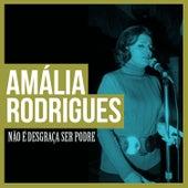 Não É Desgraça Ser Podre de Amalia Rodrigues