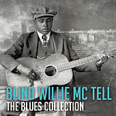 The Blues Collection: Blind Willie Mctell by Blind Willie McTell