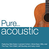 Pure... Acoustic by Various Artists
