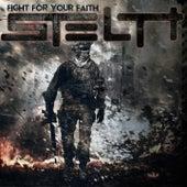Fight for Your Faith de Stealth