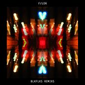 BLKFLKS Remixs von Flor