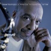 Prime Cuts - The Columbia Years: 1987-99 de Grover Washington, Jr.