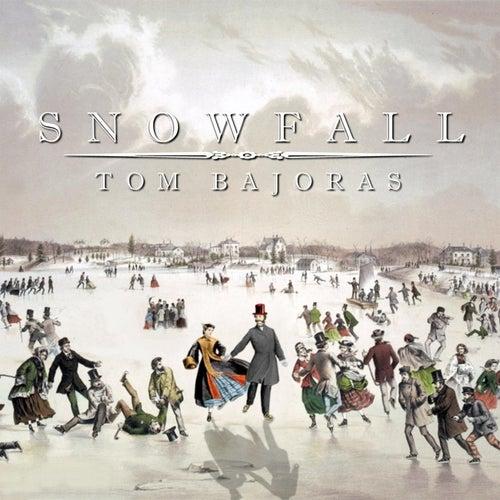 Snowfall by Tom Bajoras