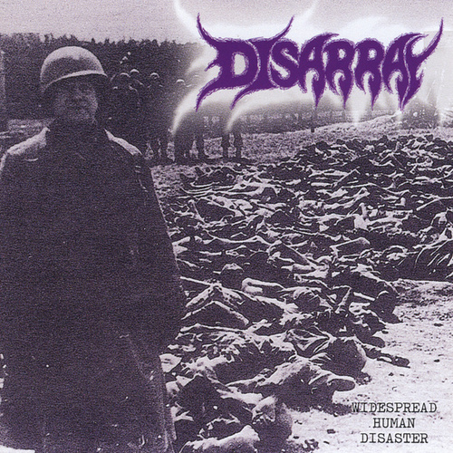 Widespread Human Disaster by Disarray