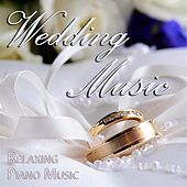 Wedding Music by Relaxing Piano Music