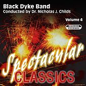 Spectacular Classics, Vol. 4 by Black Dyke Band