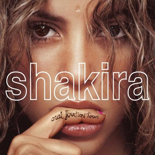 Shakira Oral Fixation Tour (Live) by Shakira