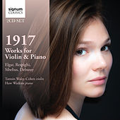 1917: Works for Violin & Piano by Debussy, Respighi, Sibelius and Elgar von Huw Watkins