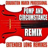 Pomp and Circumstance (Remix) [Graduation March Processional] [Extended Long Remixes] by Blue Claw Philharmonic
