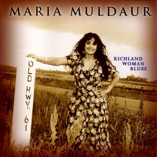 Richland Woman Blues by Maria Muldaur