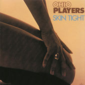 Skin Tight by Ohio Players