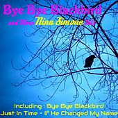 Bye Bye Blackbird and More Nina Simone Hits de Nina Simone