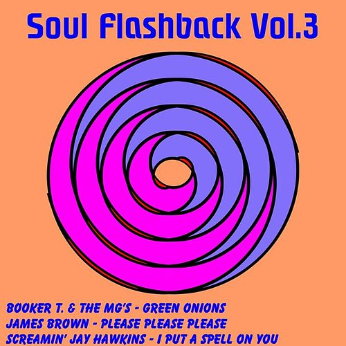 Soul Flashback, Vol. 3 by Various Artists