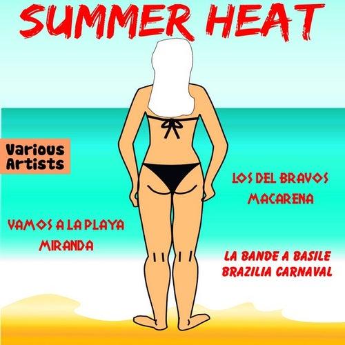 Summer Heat by Various Artists