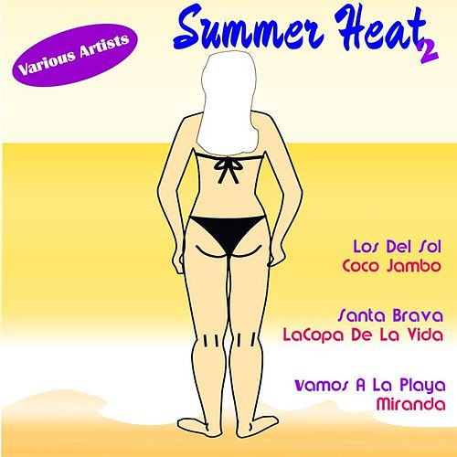 Summer Heat, Vol.2 by Various Artists