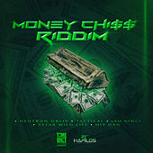 Money Chiss Riddim by Various Artists