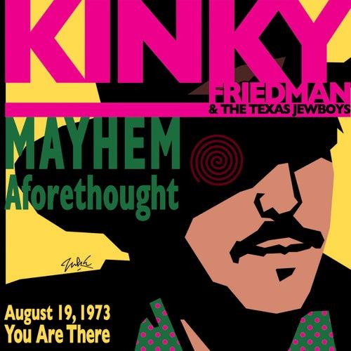 Mayhem Aforethought by Kinky Friedman