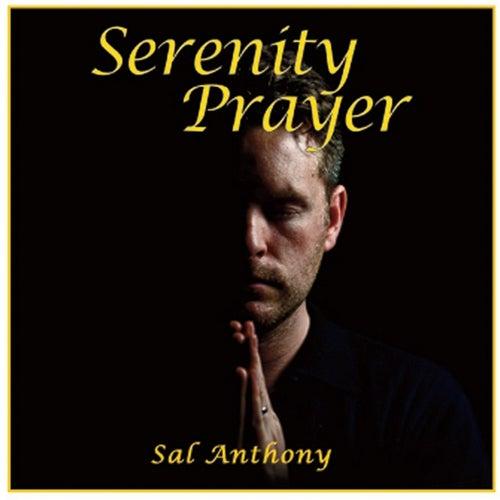 Serenity Prayer by Sal Anthony