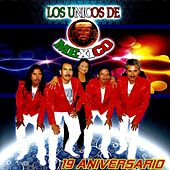 19 Aniversario by Los Unicos De Mexico