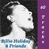 Billie Holiday & Friends de Billie Holiday