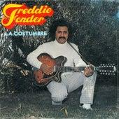 La Costumbre de Freddy Fender