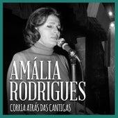 Corria Atrás das Cantigas de Amalia Rodrigues