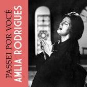 Passei por Você de Amalia Rodrigues