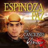 Mis Canciones Con Amor by Espinoza Paz