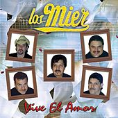 Vive El Amor by Los Mier
