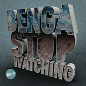 Stop Watching / Little Bits de Benga