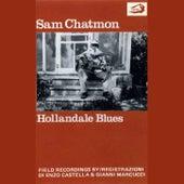 Hollandale Blues by Sam Chatmon