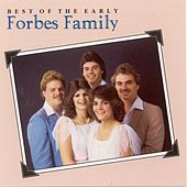 Best Of The Early Forbes Family de Forbes Family