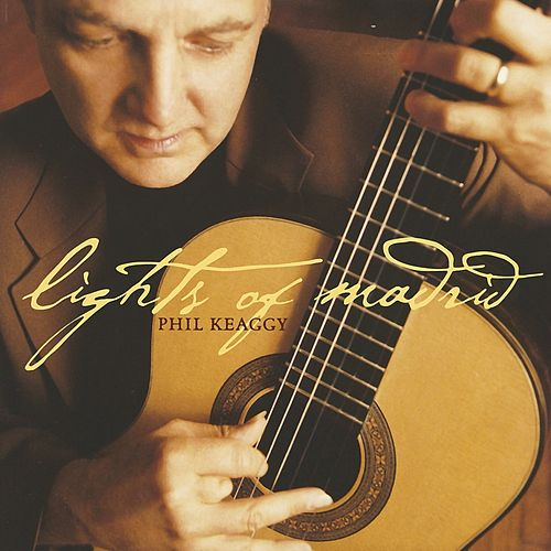 Lights Of Madrid by Phil Keaggy