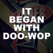 It Began With Doo Wop de Various Artists