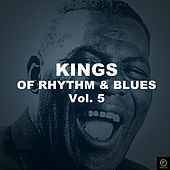 Kings of Rhythm & Blues Vol. 5 by Various Artists