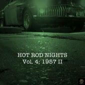 Hot Rod Nights, Vol. 4: 1957 II di Various Artists
