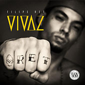 Vivaz by Filipe Ret