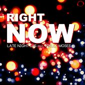 Right Now de Late Night DJs